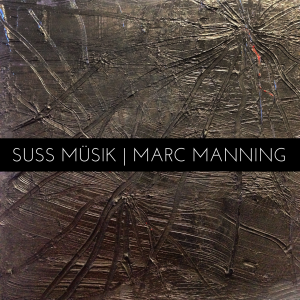 cover of Suss Müsik and Marc Manning